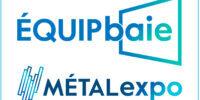 QFORT - EQUIPbaie - Metalexpo